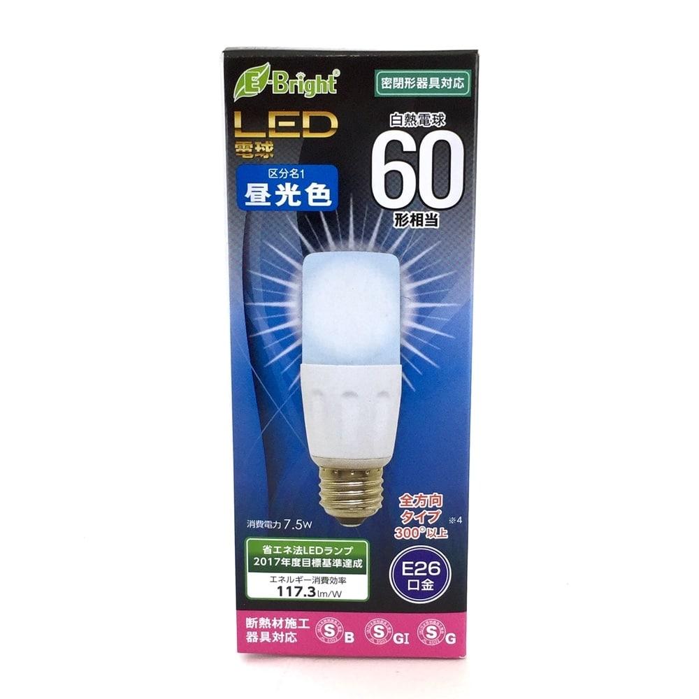 LED電球 T形 E26 60形相当 昼光色 全方向 密閉器具 断熱材施工器具対応 円筒形 E-Bright_LDT8D-G IS20 06-2942